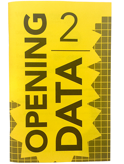 Zine cover, printed in grayscale on bright yellow paper. Says Opening Data 2 in large letters, on a backround of a gray square pattern with a star cutout